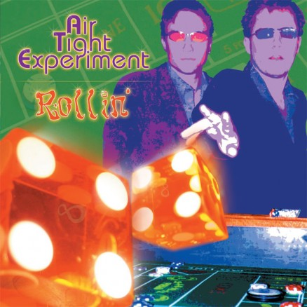Air Tight Experiment - Rollin'