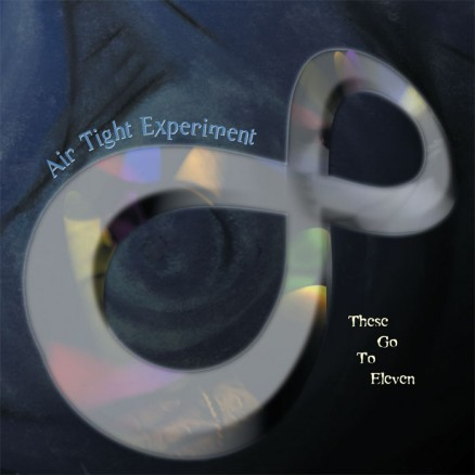 Air Tight Experiment - These Go To Eleven